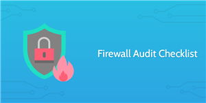 Firewall Auditing