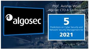 Dự đoán đầu tiên về An ninh mạng và Quản lý An ninh mạng cho năm 2021 của Algosec