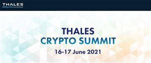 Thales Crypto Summit 2021 - Đăng ký tham gia ngay hôm nay!