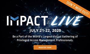 CyberArk Impact - Sự kiện Virtual premier cho Quản lý truy cập riêng tư chuyên nghiệp