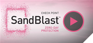 SandBlast Zero-Day Protection